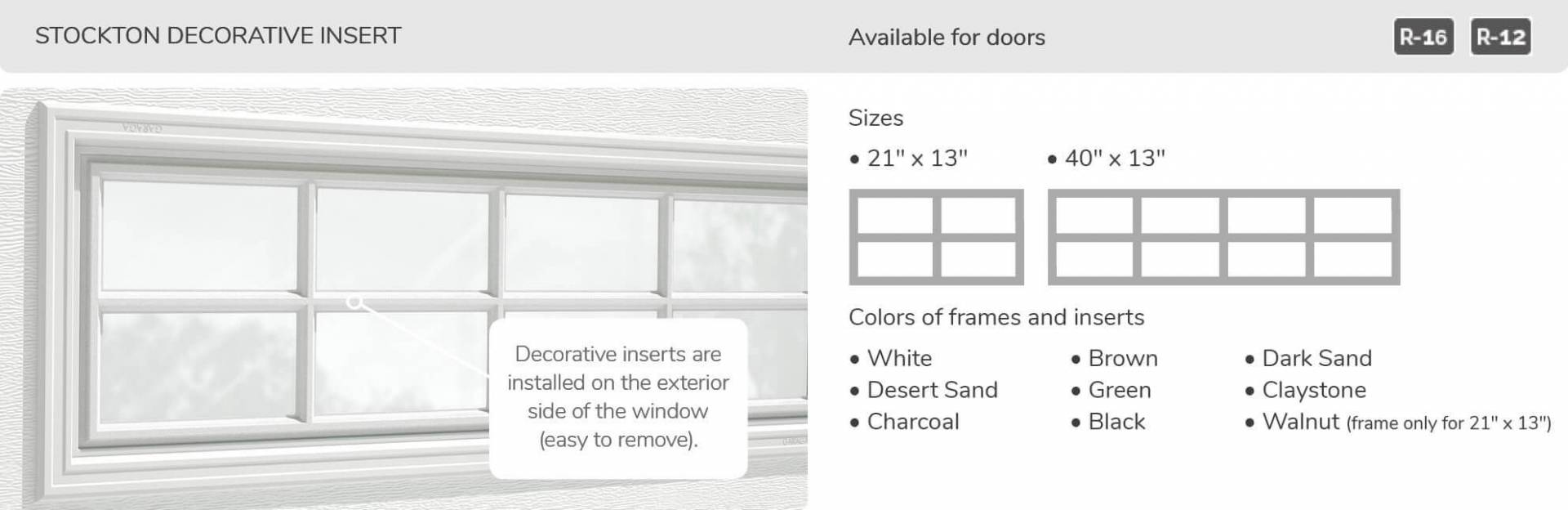 Stockton Decorative Insert, 21' x 13' and 40' x 13', available for door R-16 and R-12
